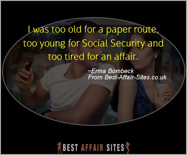Having An Affair Quote - Erma Bombeck - Quotes quote image