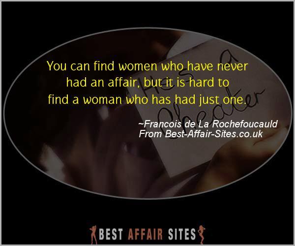 Having An Affair Quote - Francois de La Rochefoucauld - Quotes quote image
