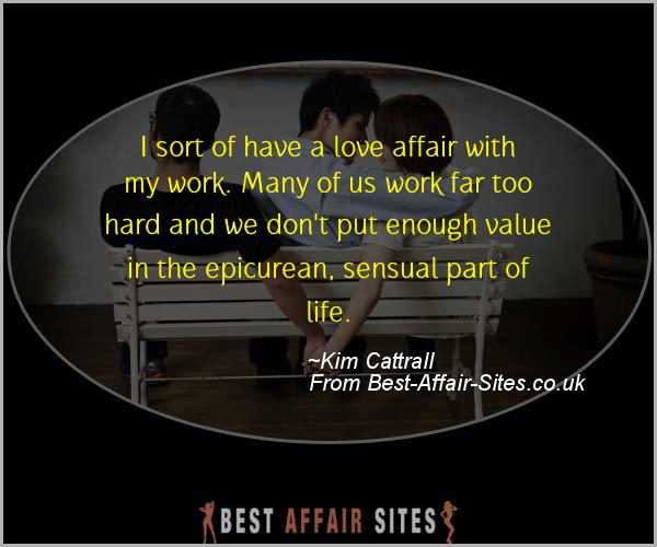 Having An Affair Quote - Kim Cattrall - Quotes quote image