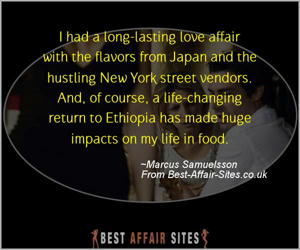 Having An Affair Quote - Marcus Samuelsson - Quotes quote image