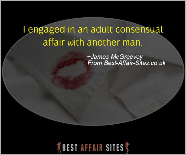 Having An Affair Quote - James McGreevey - Quotes quote image