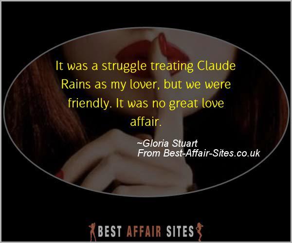 Having An Affair Quote - Gloria Stuart - Quotes quote image