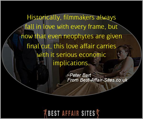 Having An Affair Quote - Peter Bart - Quotes quote image