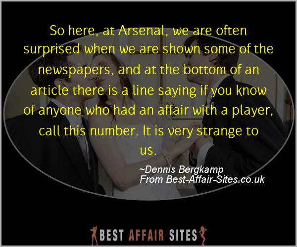 Having An Affair Quote - Dennis Bergkamp - Quotes quote image