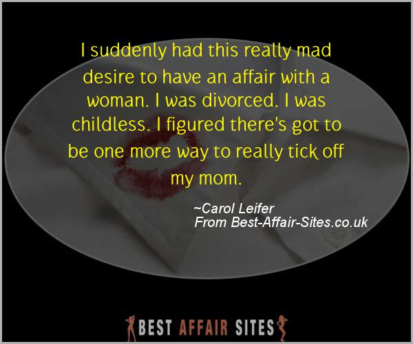 Having An Affair Quote - Carol Leifer - Quotes quote image