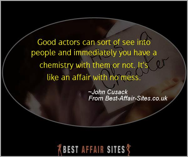 Having An Affair Quote - John Cusack - Quotes quote image