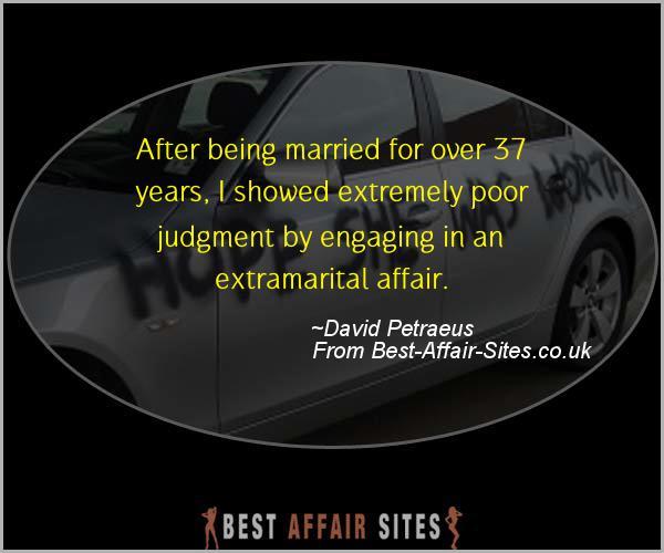 Having An Affair Quote - David Petraeus - Quotes quote image