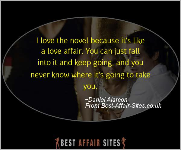Having An Affair Quote - Daniel Alarcon - Quotes quote image