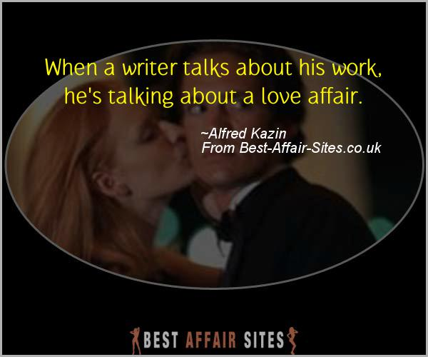 Having An Affair Quote - Alfred Kazin - Quotes quote image