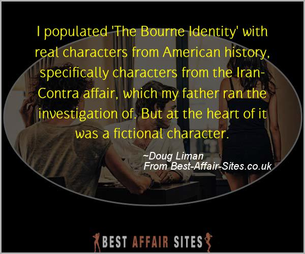 Having An Affair Quote - Doug Liman - Quotes quote image