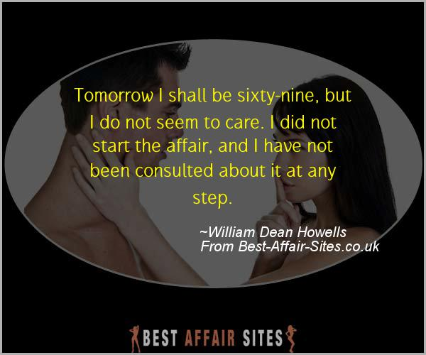 Having An Affair Quote - William Dean Howells - Quotes quote image