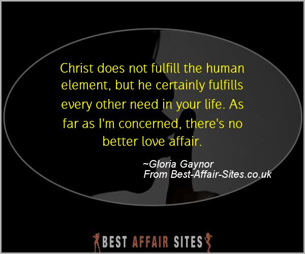 Having An Affair Quote - Gloria Gaynor - Quotes quote image